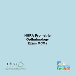 NHRA Prometric Ophthalmology Exam MCQs