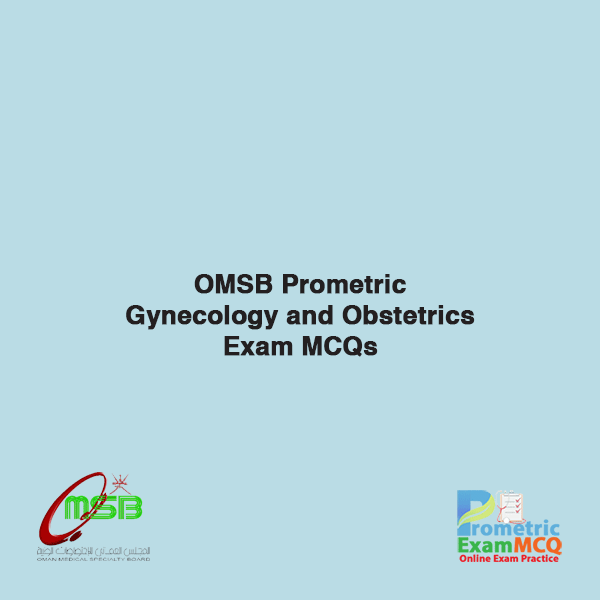 OMSB Prometric Gynecology and Obstetrics Exam MCQs