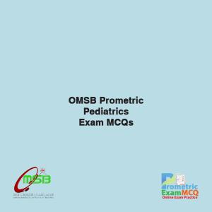 OMSB Prometric Pediatrics Exam MCQs