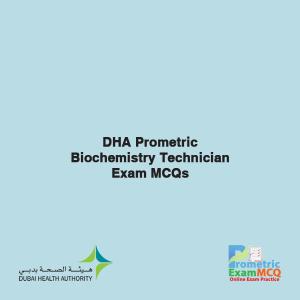 DHA Prometric Biochemistry Technician Exam MCQs