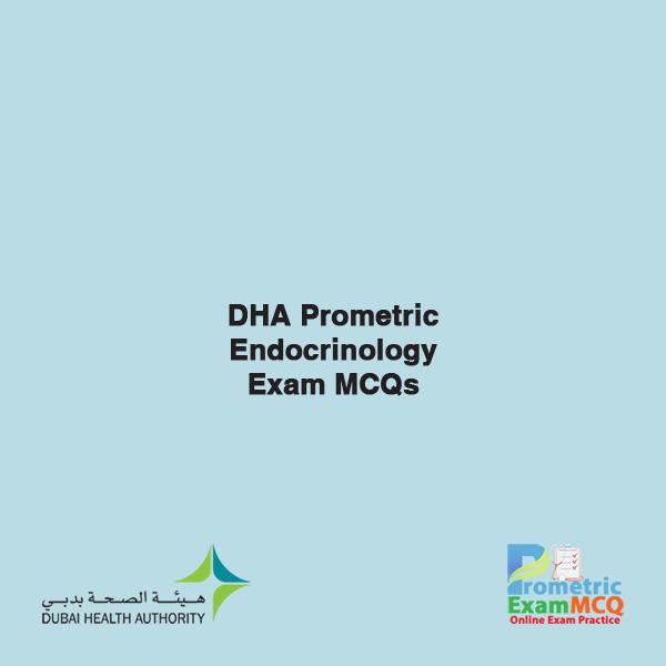 DHA Prometric Endocrinology Exam MCQs