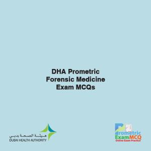 DHA Prometric Forensic Medicine Exam MCQs