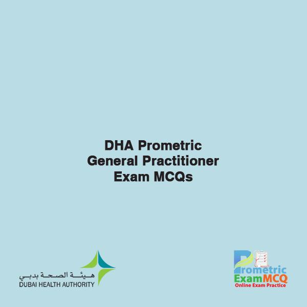 DHA Prometric General Practitioner Exam MCQs