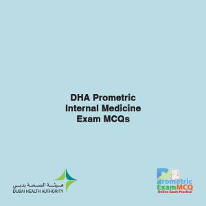 DHA Prometric Internal Medicine Exam MCQs