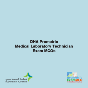 DHA Prometric Medical Laboratory Technician Exam MCQs