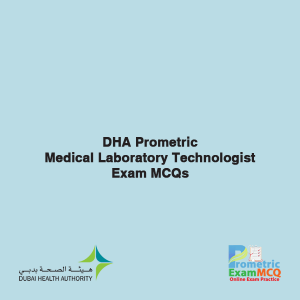 DHA Prometric Medical Laboratory Technologist Exam MCQs