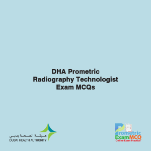 DHA Prometric Radiography Technologist Exam MCQs