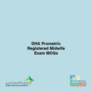 DHA Prometric Registered Midwife Exam MCQs