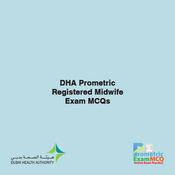DHA Prometric Registered Midwife Exam MCQs