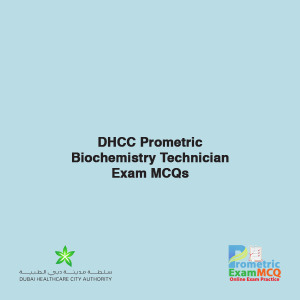 DHCC Prometric Biochemistry Technician Exam MCQs
