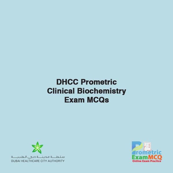 DHCC Prometric Clinical Biochemistry Exam MCQs