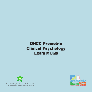 DHCC Prometric Clinical Psychology Exam MCQs