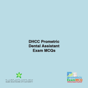 DHCC Prometric Dental Assistant Exam MCQs