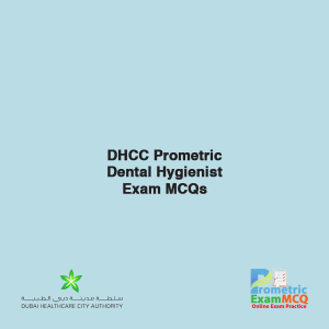 DHCC Prometric Dental Hygienist Exam MCQs