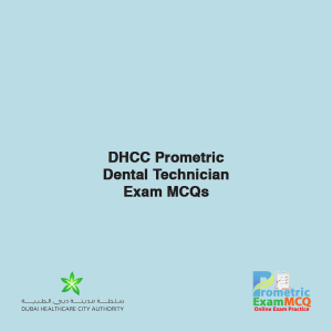 DHCC Prometric Dental Technician Exam MCQs