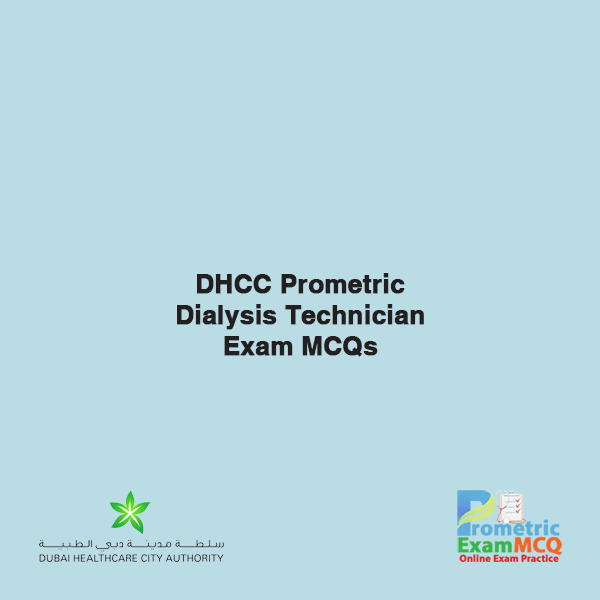 DHCC Prometric Dialysis Technician Exam MCQs