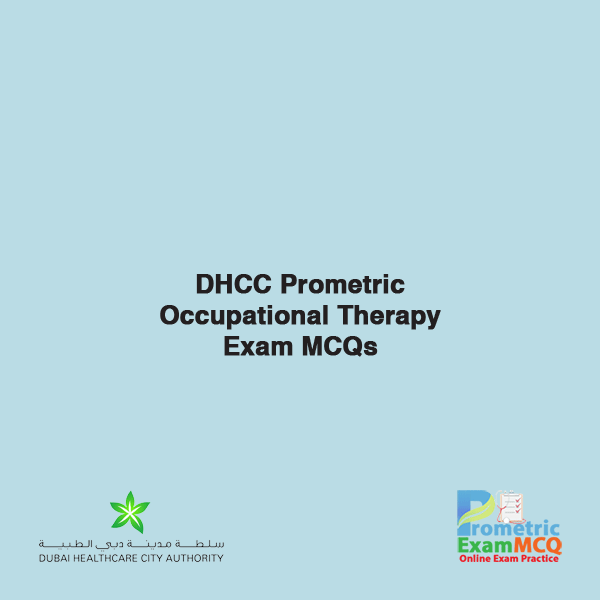 DHCC Prometric Occupational Therapy Exam MCQs