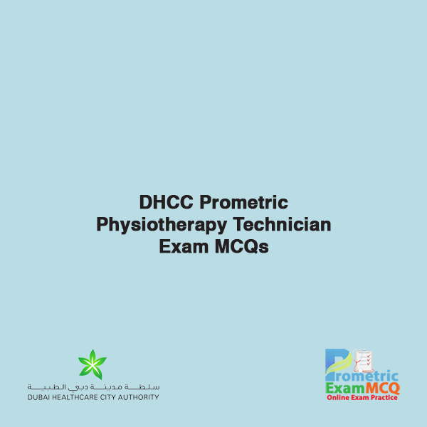 DHCC Prometric Physiotherapy Technician Exam MCQs