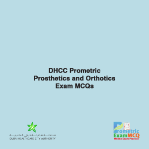 DHCC Prometric Prosthetics and Orthotics Exam MCQs