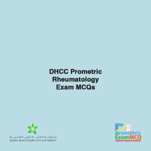 DHCC Prometric Rheumatology Exam MCQs