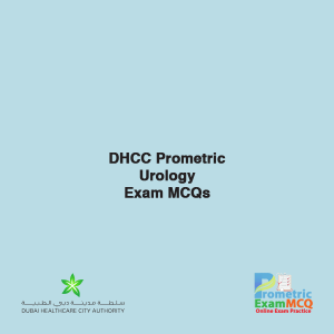 DHCC Prometric Urology Exam MCQs