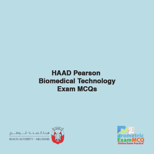 HAAD Pearson Biomedical Technology Exam MCQs