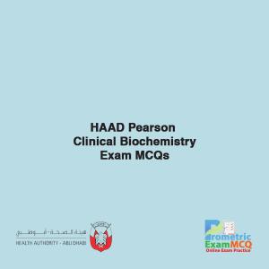 HAAD Pearson Clinical Biochemistry Exam MCQs