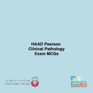 HAAD Pearson Clinical Pathology Exam MCQs