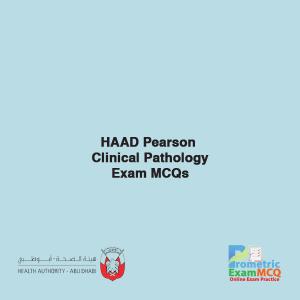 HAAD Pearson Clinical Pathology Exam MCQs