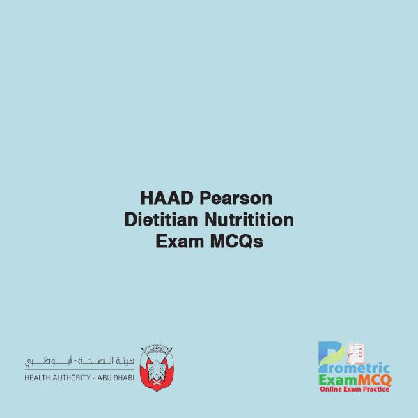 HAAD Pearson Dietitian Nutrition Exam MCQs