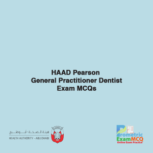 HAAD Pearson General Practitioner Dentist Exam MCQs