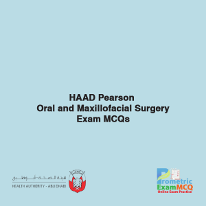 HAAD Oral Surgery Exam MCQs