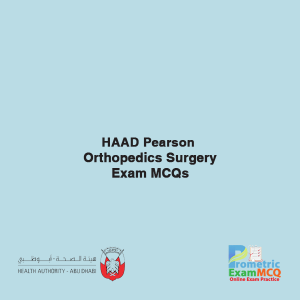 HAAD Orthopedics surgery Exam MCQs