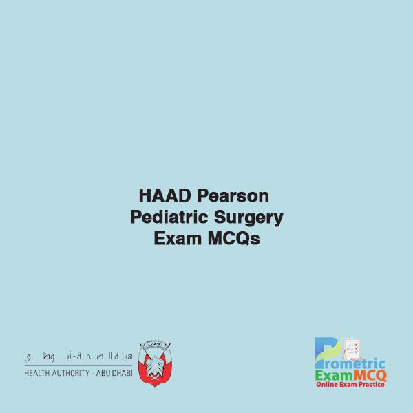 HAAD Pearson Pediatric Surgery Exam MCQs