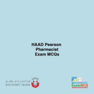 HAAD Pearson Pharmacist Exam MCQs