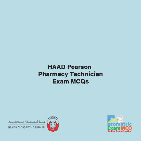 HAAD Pearson Pharmacy Technician Exam MCQs
