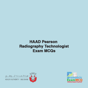 HAAD Pearson Radiography Technologist Exam MCQs