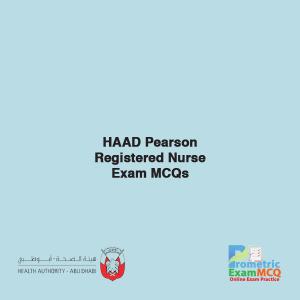 HAAD Pearson Registered Nurse Exam MCQs