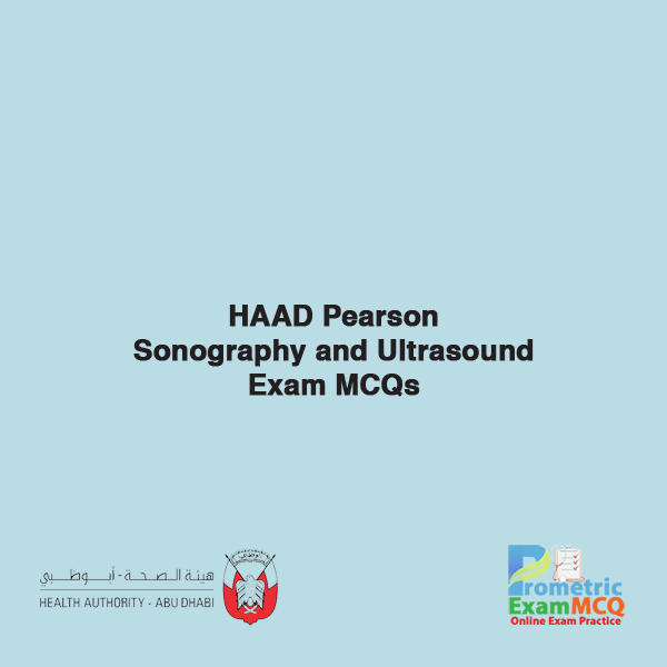 HAAD Pearson Sonography and Ultrasound Exam MCQs