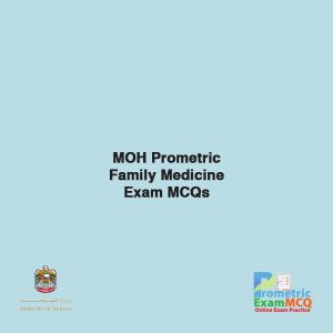 MOH Prometric Family Medicine Exam MCQs