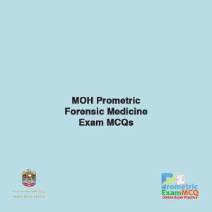 MOH Prometric Forensic Medicine Exam MCQs