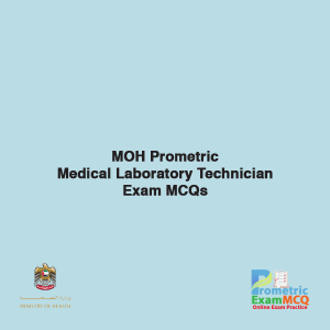 MOH Prometric Medical Laboratory Technician Exam MCQs