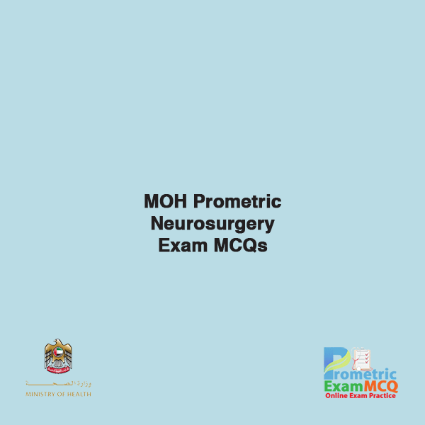 MOH Prometric Neurosurgery Exam MCQs