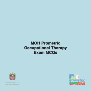 MOH Prometric Occupational Therapy Exam MCQs