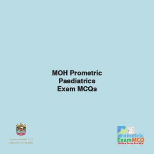 MOH Prometric Paediatrics Exam MCQs