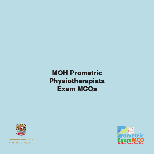MOH Prometric Physiotherapists Exam MCQs