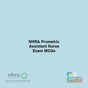 NHRA Prometric Assistant Nurse Exam MCQs