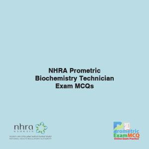 NHRA Prometric Biochemistry Technician Exam MCQs