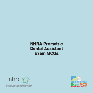 NHRA Prometric Dental Assistant Exam MCQs