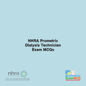 NHRA Prometric Dailysis Technician Exam MCQs